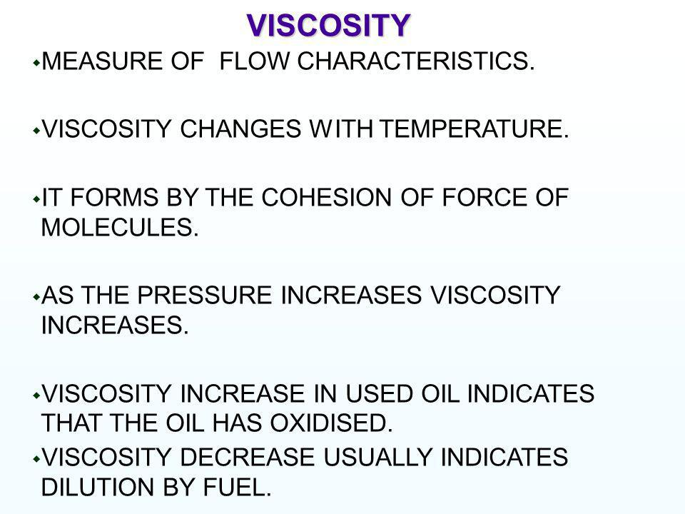 VISCOSITY MEASURE OF FLOW CHARACTERISTICS.