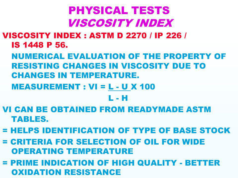 PHYSICAL TESTS VISCOSITY INDEX