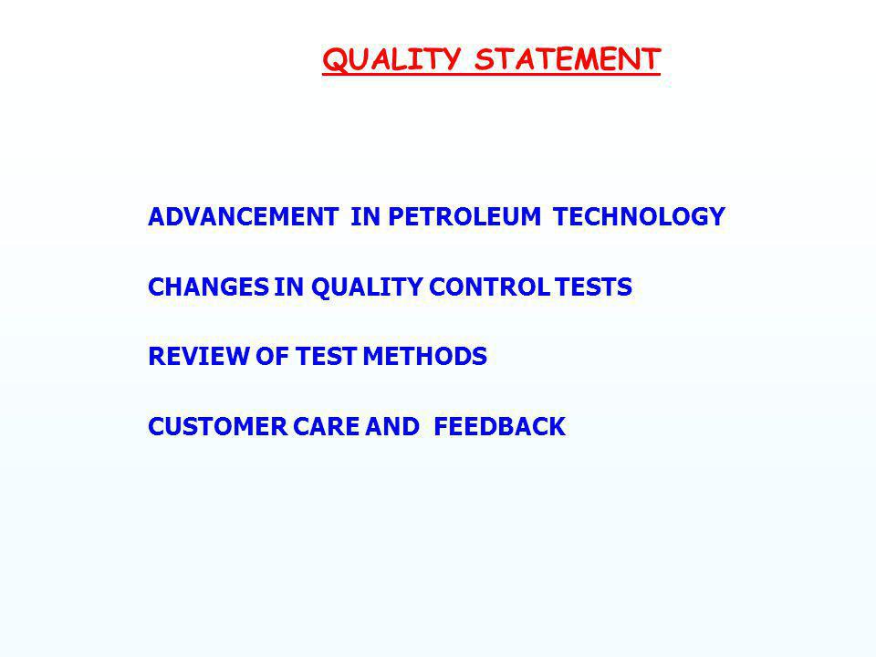 QUALITY STATEMENT ADVANCEMENT IN PETROLEUM TECHNOLOGY