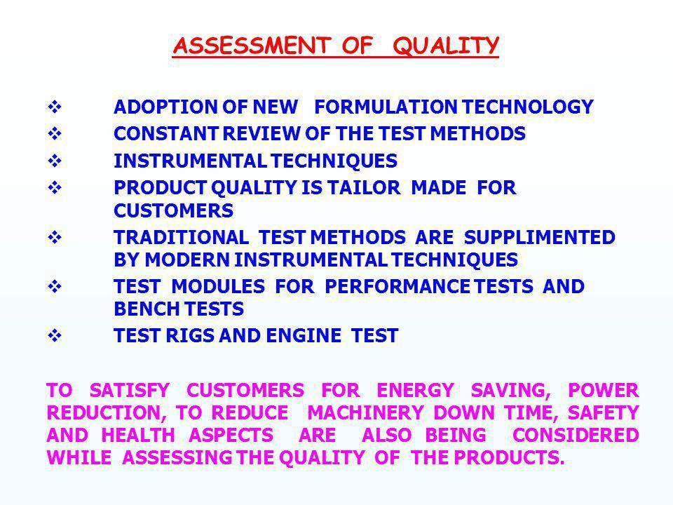 ASSESSMENT OF QUALITY v ADOPTION OF NEW FORMULATION TECHNOLOGY