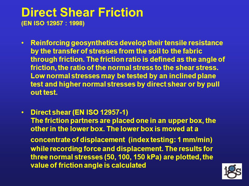 Direct Shear Friction (EN ISO 12957 : 1998)