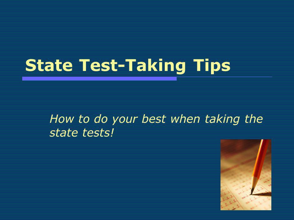 State Test-Taking Tips