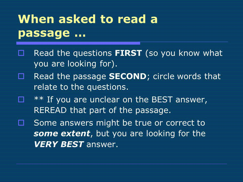 When asked to read a passage …