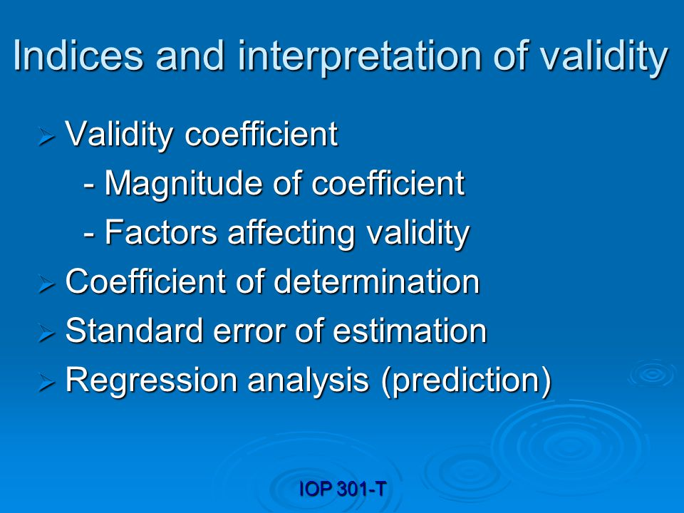 Indices and interpretation of validity