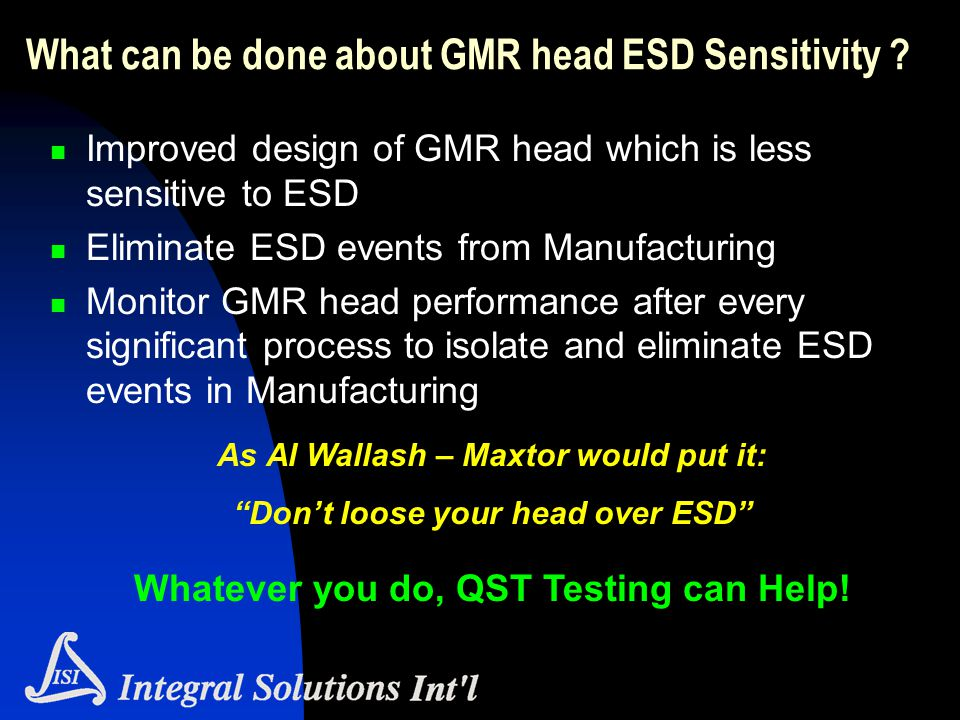 What can be done about GMR head ESD Sensitivity