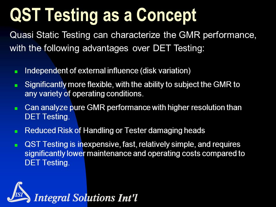 QST Testing as a Concept