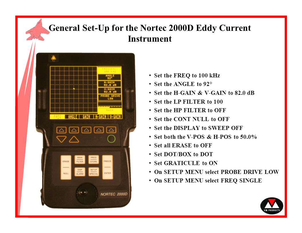 General Set-Up for the Nortec 2000D Eddy Current Instrument