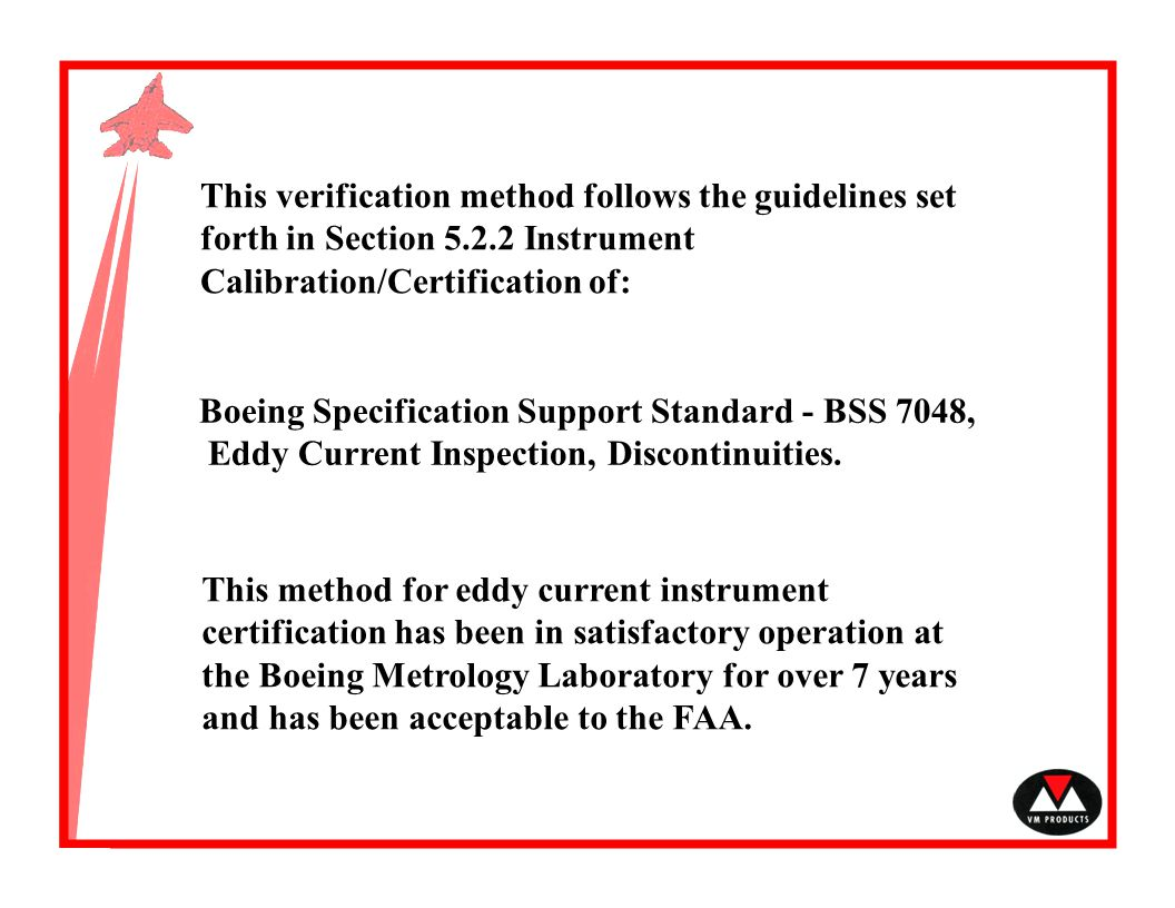 This verification method follows the guidelines set forth in Section 5