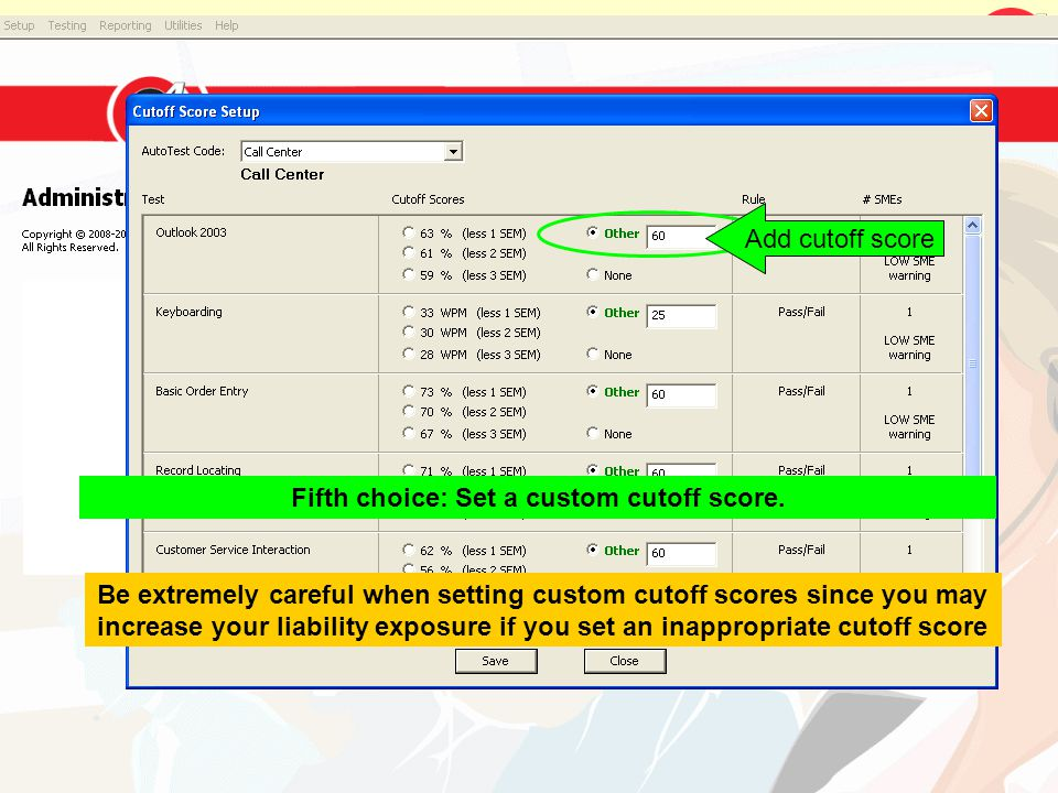 Fifth choice: Set a custom cutoff score.