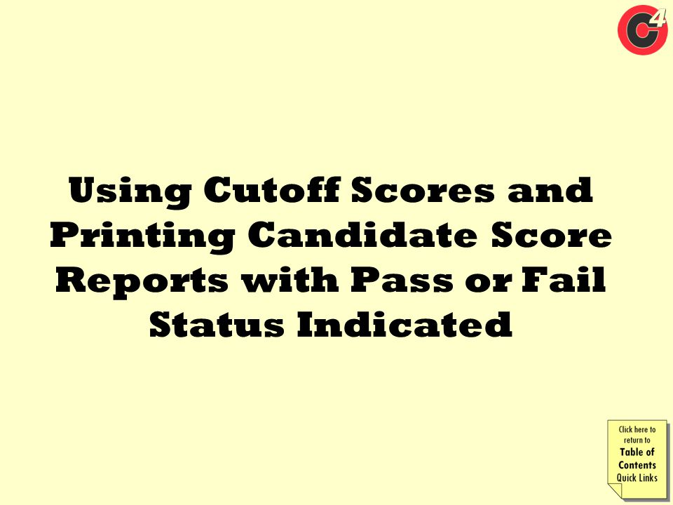 Using Cutoff Scores and Printing Candidate Score Reports with Pass or Fail Status Indicated
