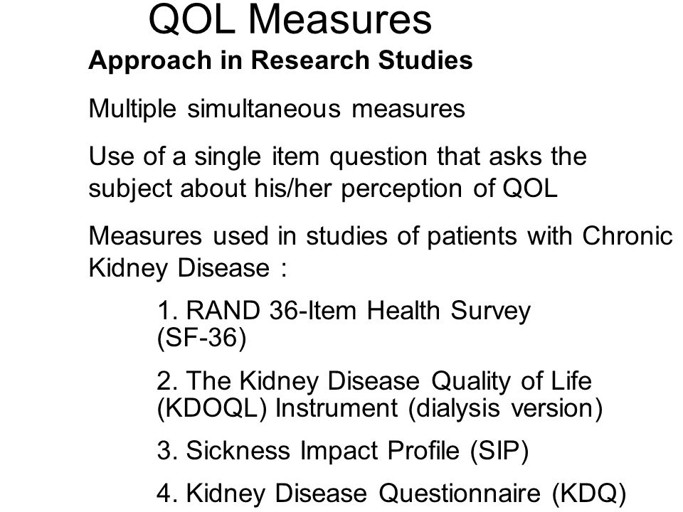 QOL Measures Approach in Research Studies