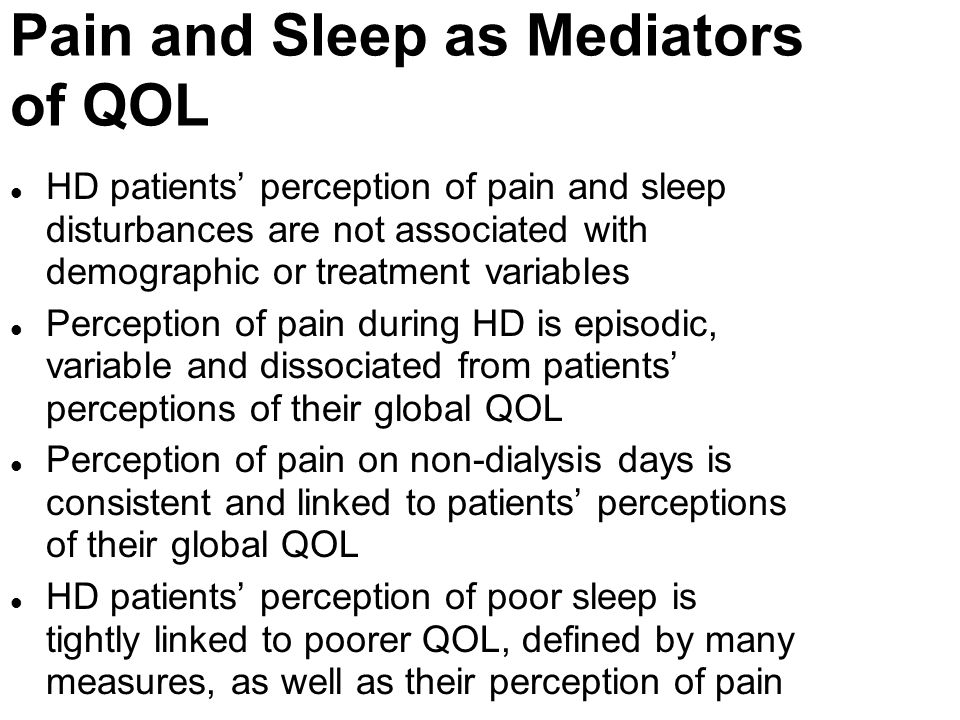 Pain and Sleep as Mediators of QOL