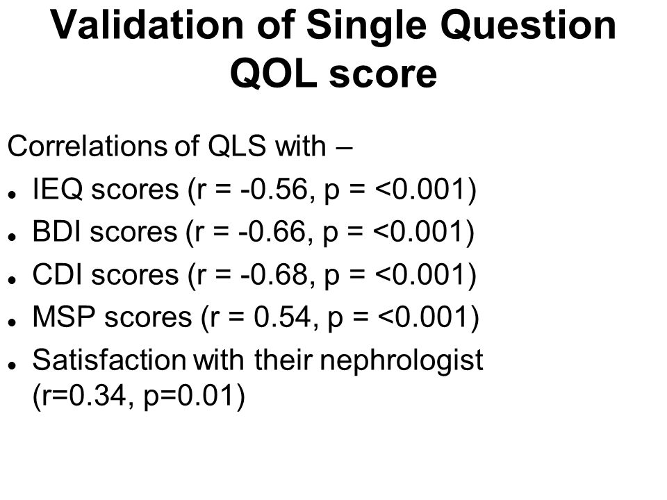 Validation of Single Question QOL score