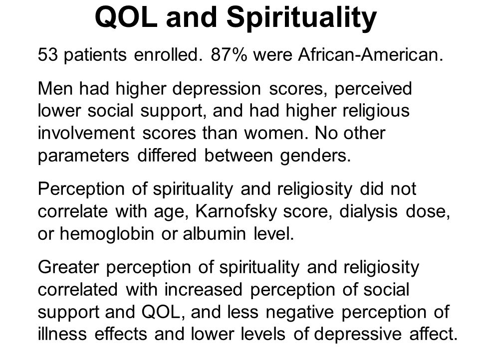 QOL and Spirituality 53 patients enrolled. 87% were African-American.