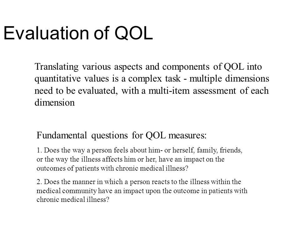 Evaluation of QOL