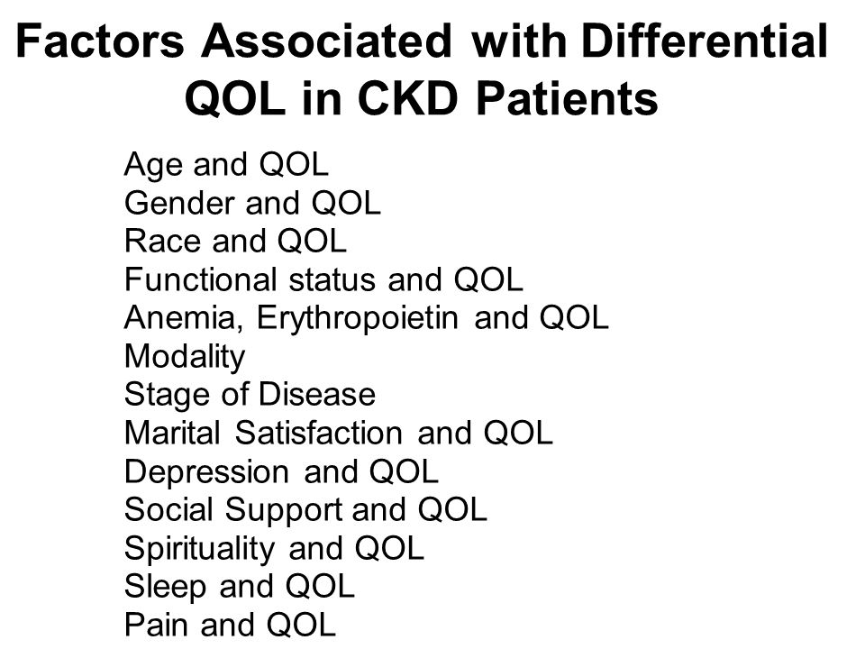 Factors Associated with Differential QOL in CKD Patients