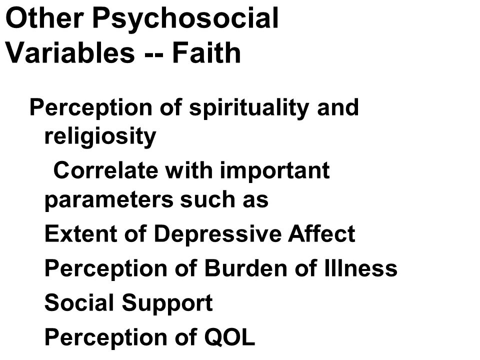 Other Psychosocial Variables -- Faith