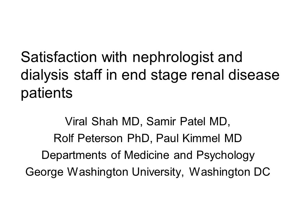 Satisfaction with nephrologist and dialysis staff in end stage renal disease patients