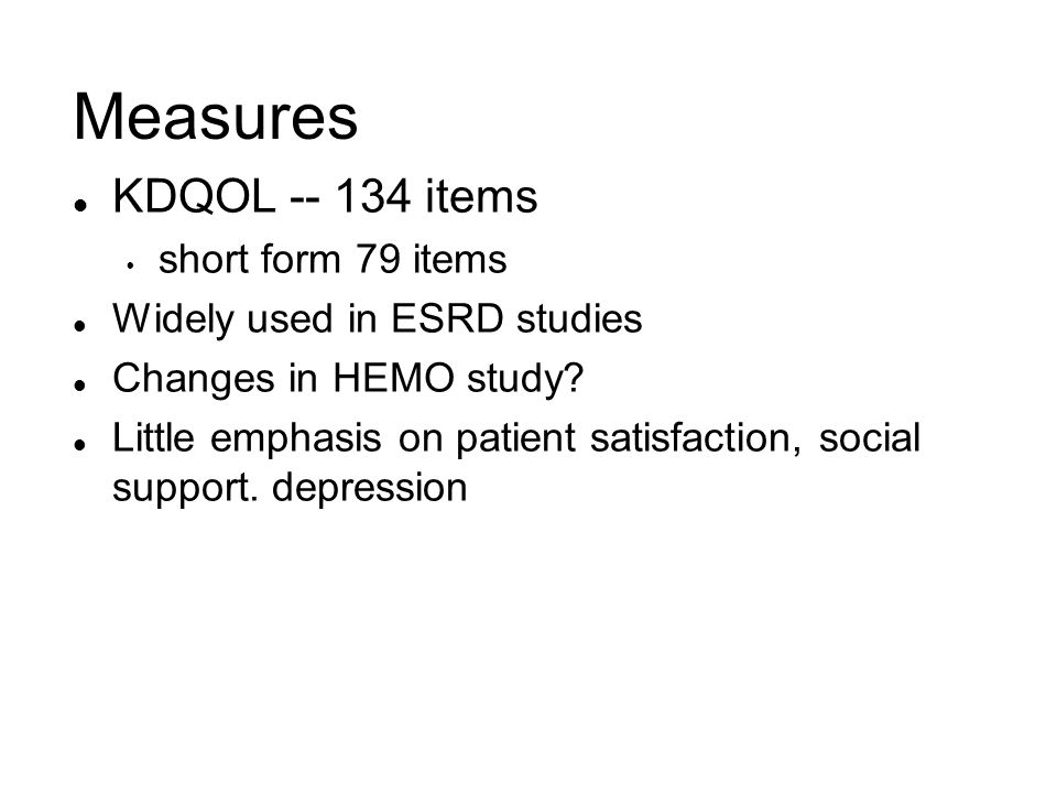 Measures KDQOL -- 134 items short form 79 items