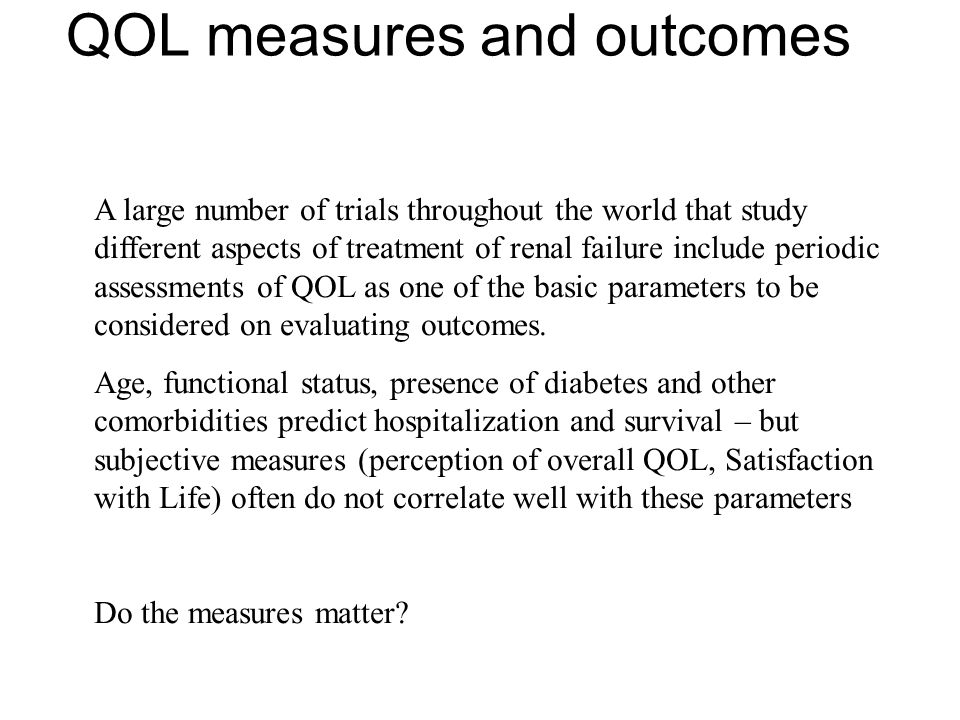 QOL measures and outcomes