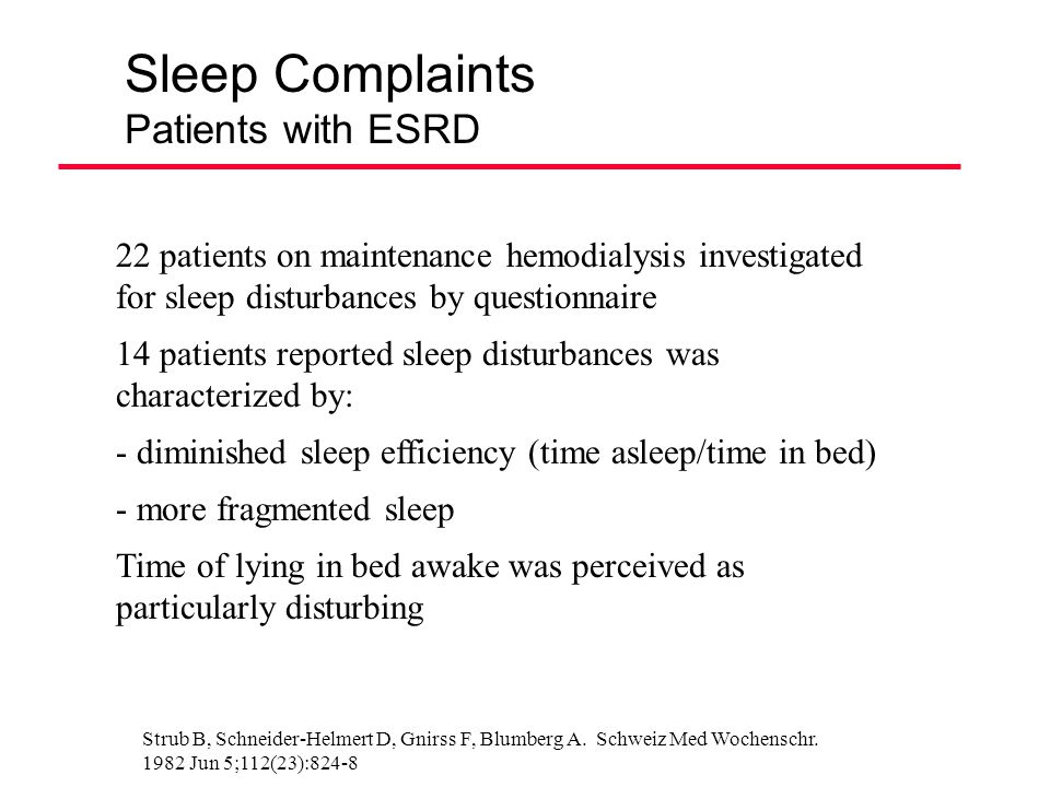 Sleep Complaints Patients with ESRD