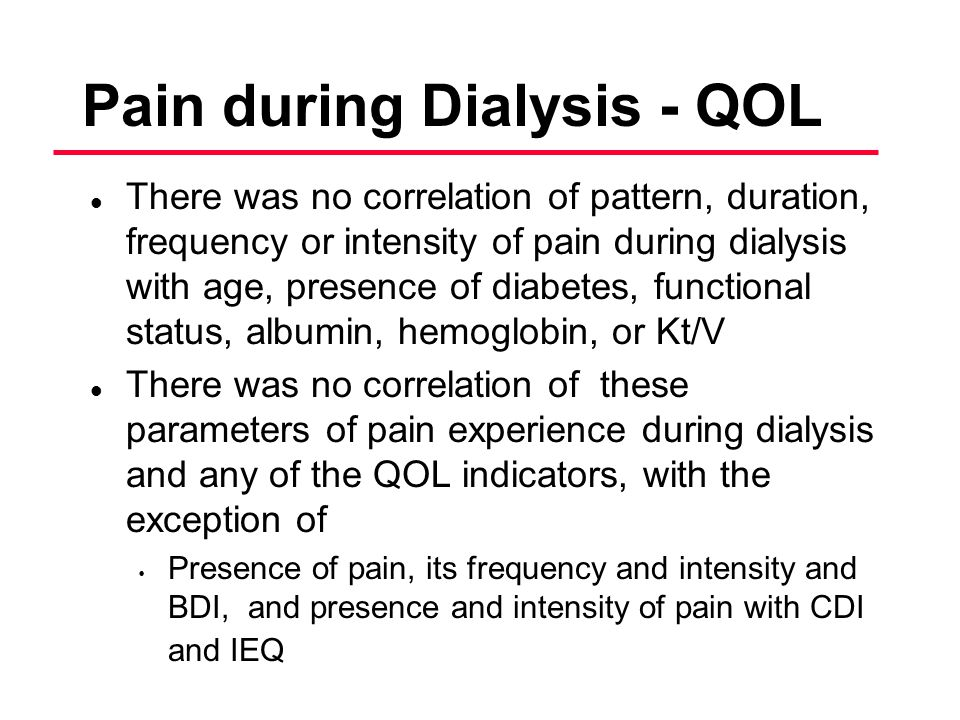 Pain during Dialysis - QOL