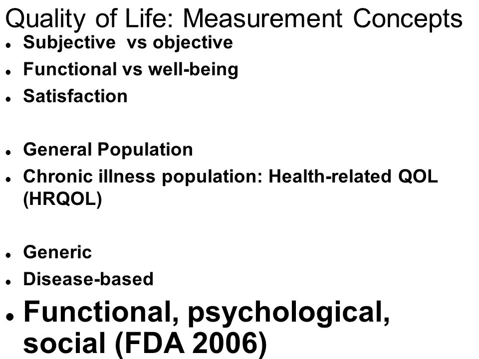 Quality of Life: Measurement Concepts