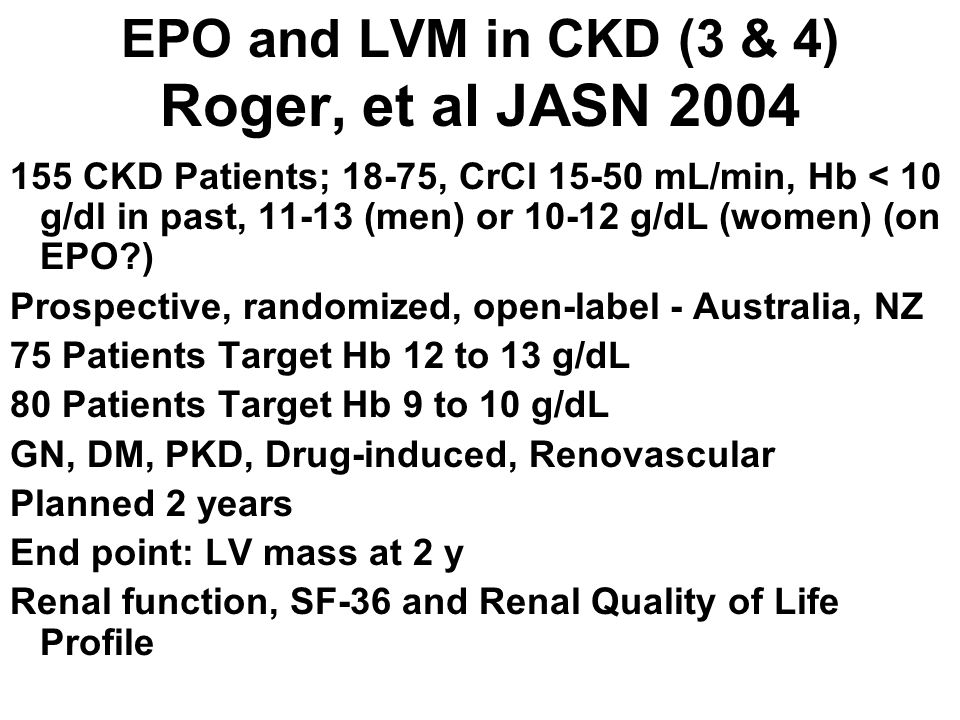 EPO and LVM in CKD (3 & 4) Roger, et al JASN 2004