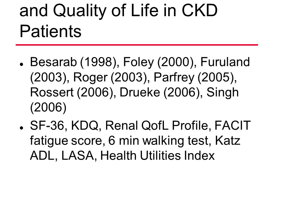 Normalization of Hgb Levels and Quality of Life in CKD Patients