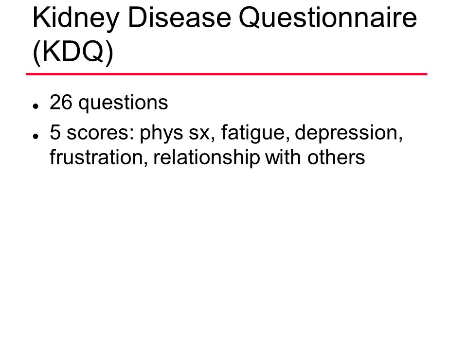 Kidney Disease Questionnaire (KDQ)
