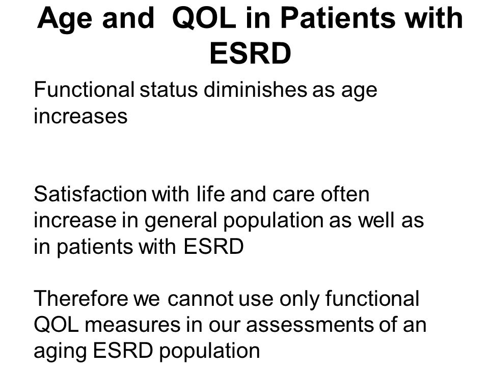 Age and QOL in Patients with ESRD