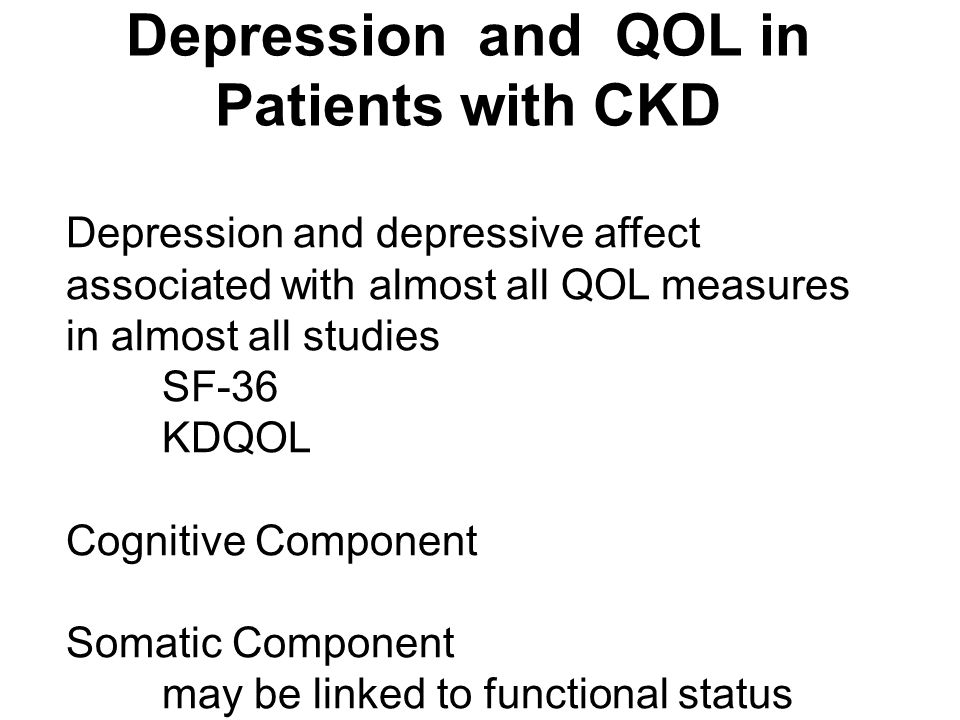 Depression and QOL in Patients with CKD
