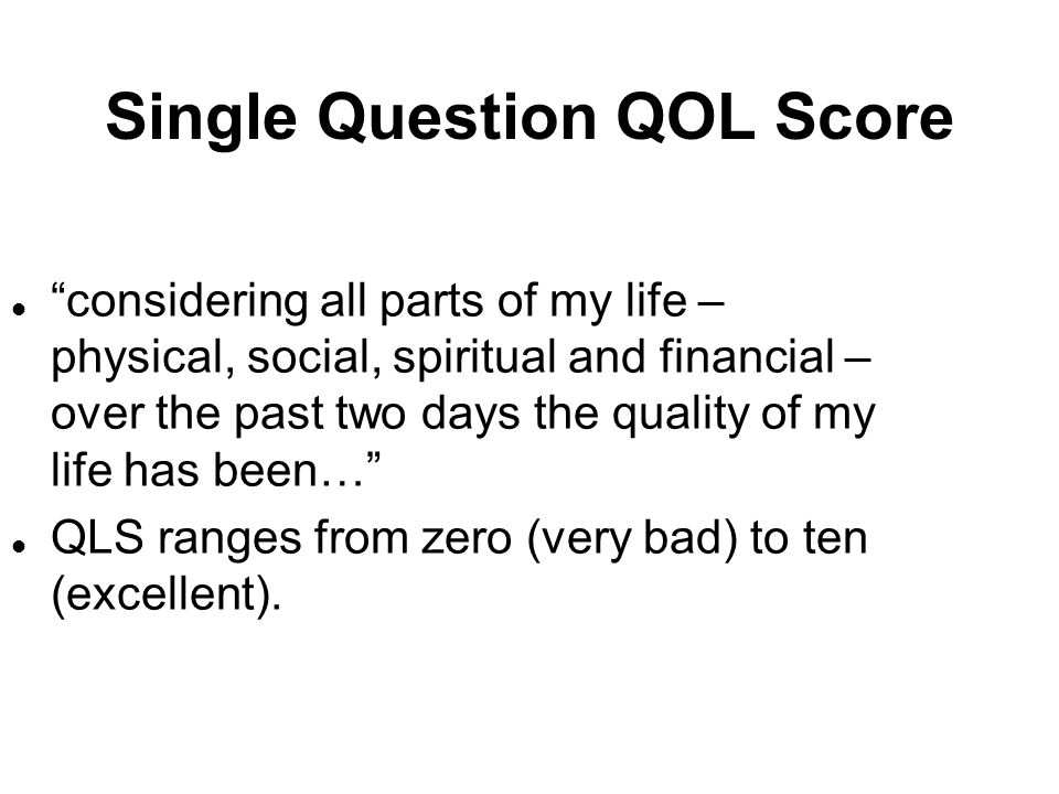 Single Question QOL Score