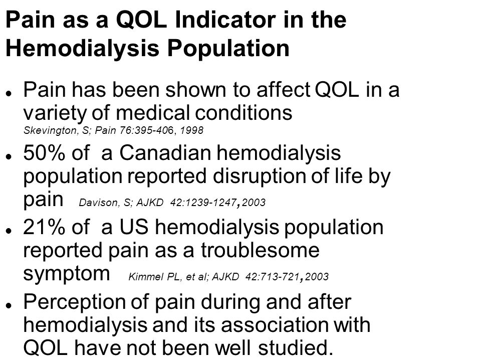 Pain as a QOL Indicator in the Hemodialysis Population