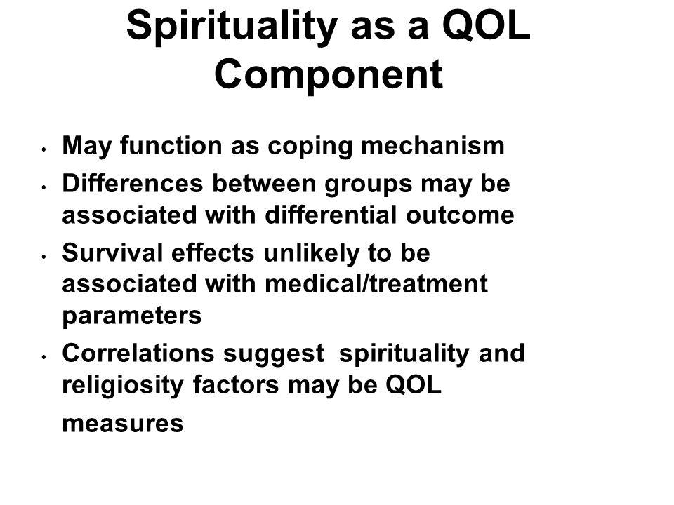 Spirituality as a QOL Component