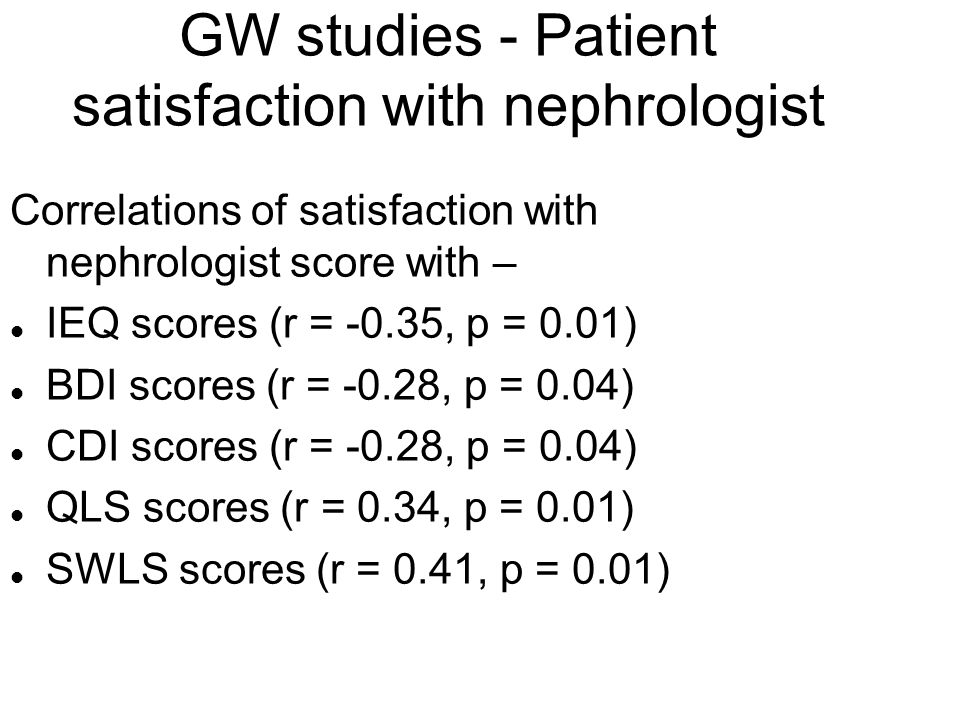 GW studies - Patient satisfaction with nephrologist