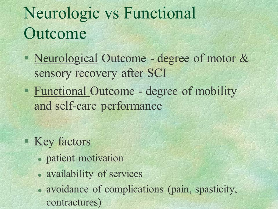 Neurologic vs Functional Outcome