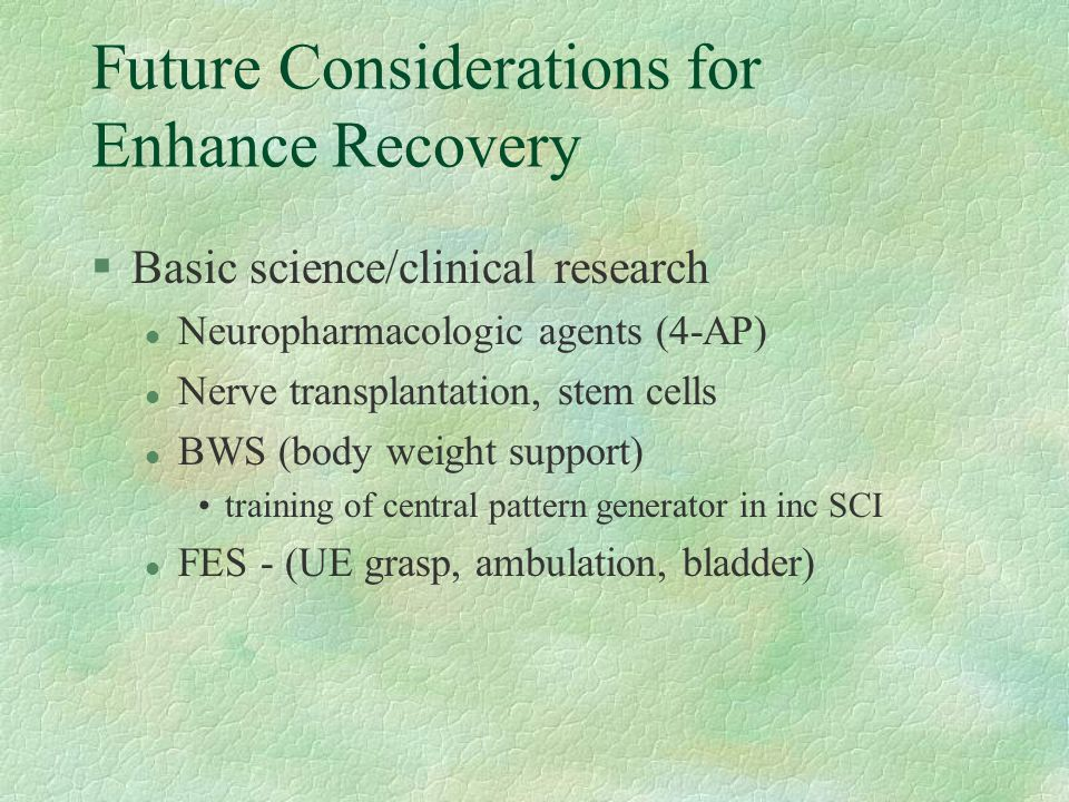 Future Considerations for Enhance Recovery