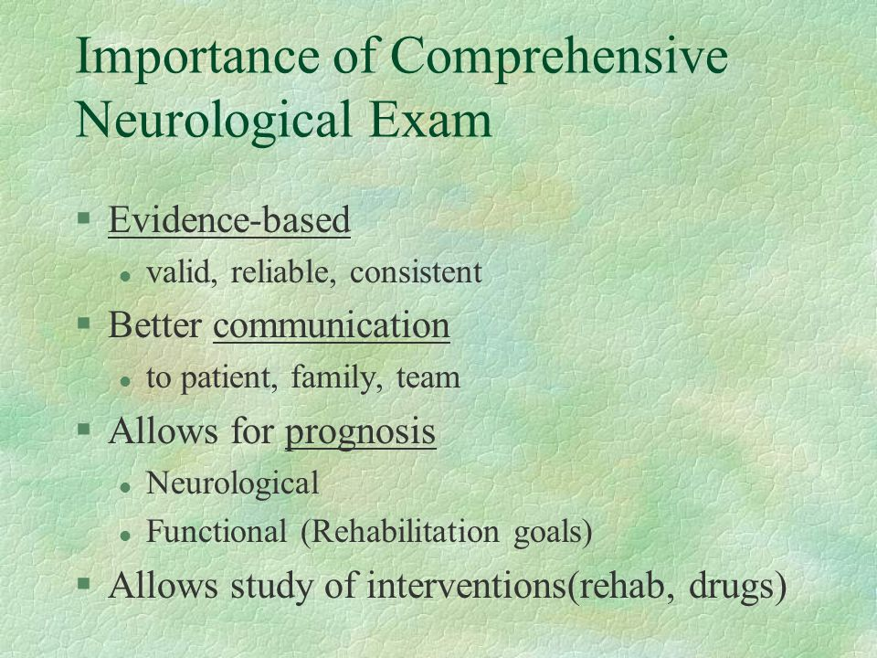 Importance of Comprehensive Neurological Exam