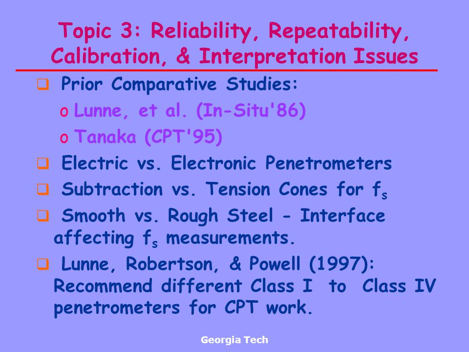 Topic 3: Reliability, Repeatability, Calibration, & Interpretation Issues