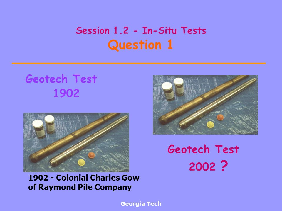 Session 1.2 - In-Situ Tests Question 1