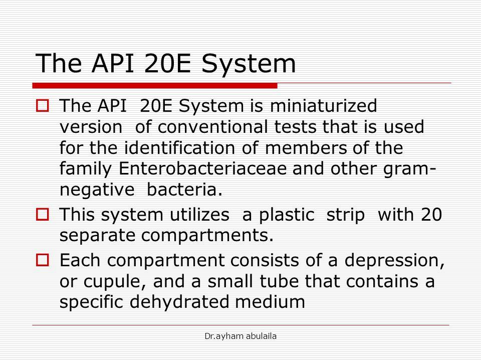 The API 20E System