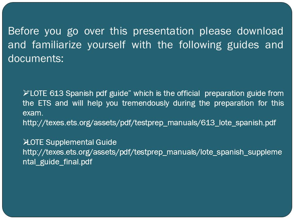Before you go over this presentation please download and familiarize yourself with the following guides and documents: