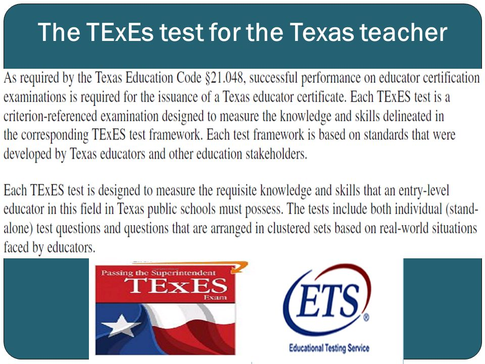 The TExEs test for the Texas teacher