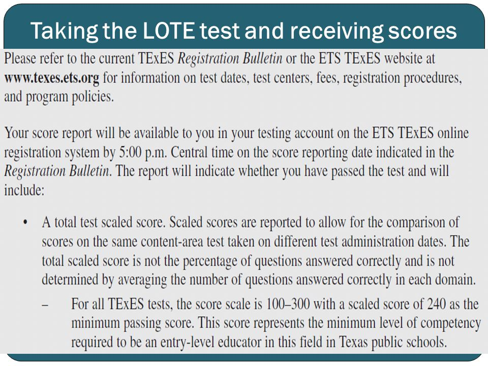 Taking the LOTE test and receiving scores