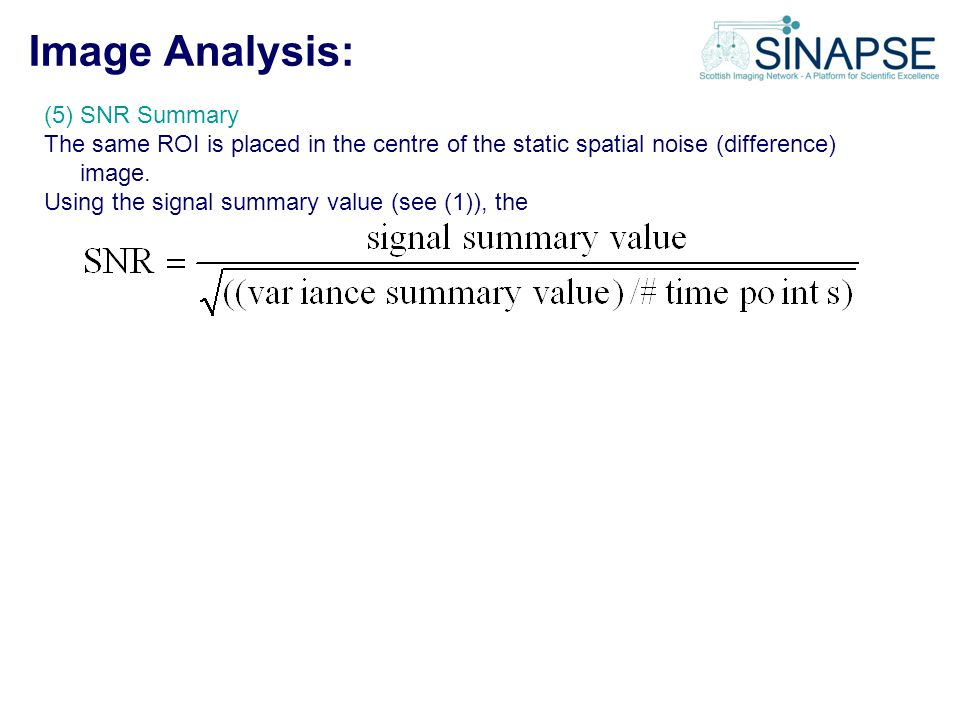 Image Analysis: (5) SNR Summary