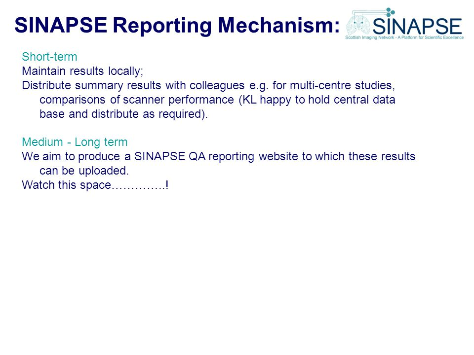 SINAPSE Reporting Mechanism: