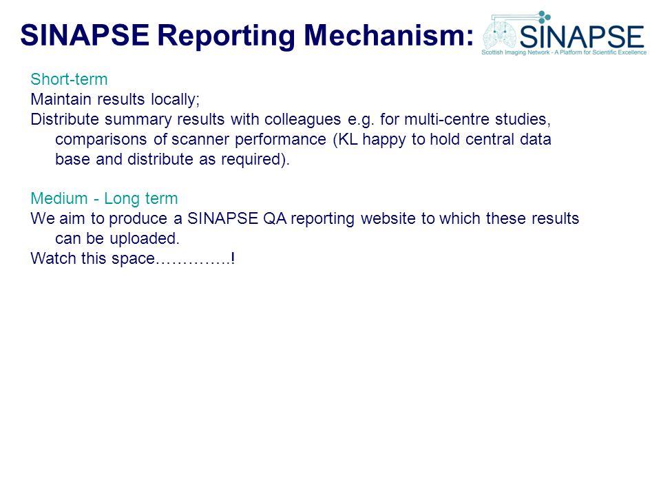SINAPSE Reporting Mechanism: