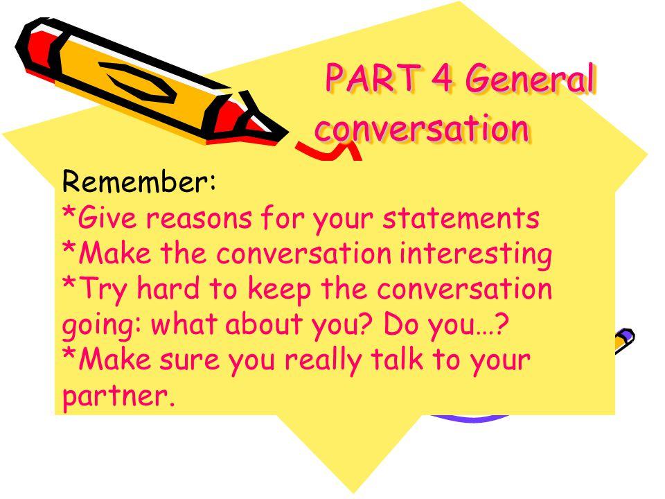PART 4 General conversation