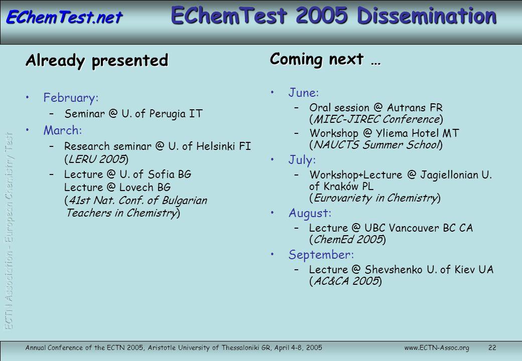 EChemTest 2005 Dissemination